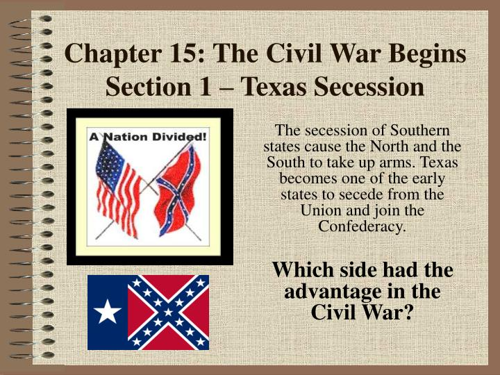 chapter 15 the civil war begins section 1 texas secession n.