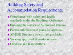 building safety and accommodation requirements