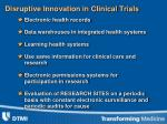 disruptive innovation in clinical trials