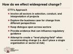 how do we effect widespread change1