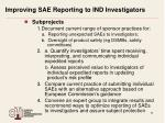 improving sae reporting to ind investigators1