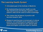 the learning health system
