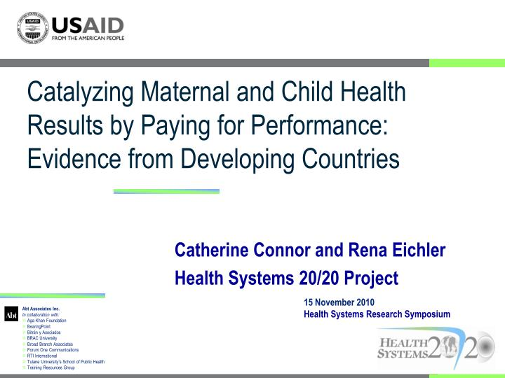 Catalyzing Maternal and Child Health Results by Paying for Performance: Evidence from Developing Cou...