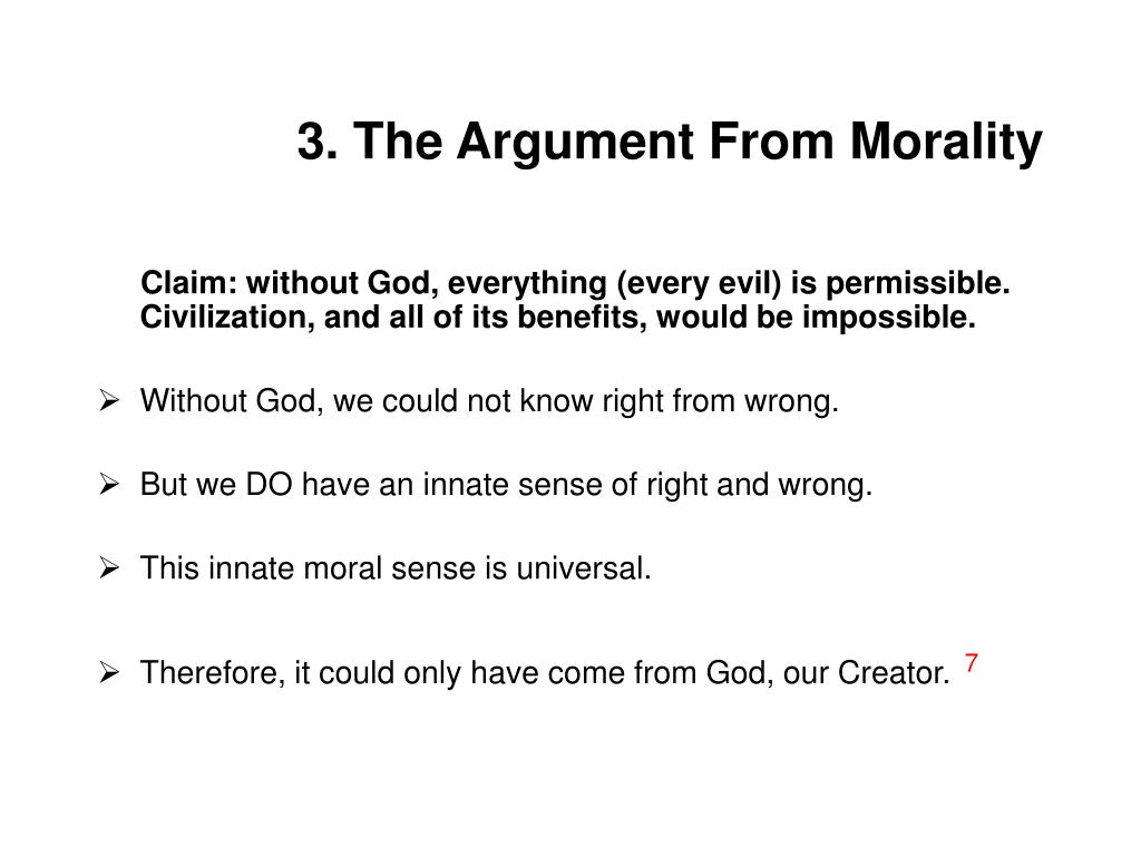 3. The Argument From Morality