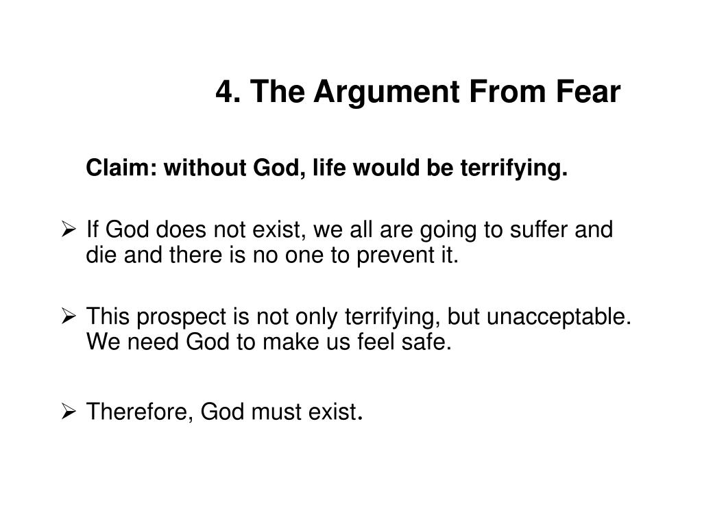 4. The Argument From Fear