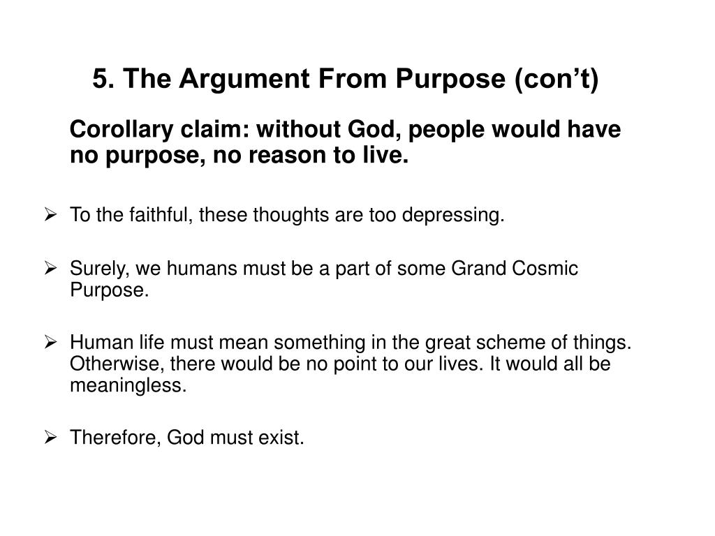 5. The Argument From Purpose (con't)
