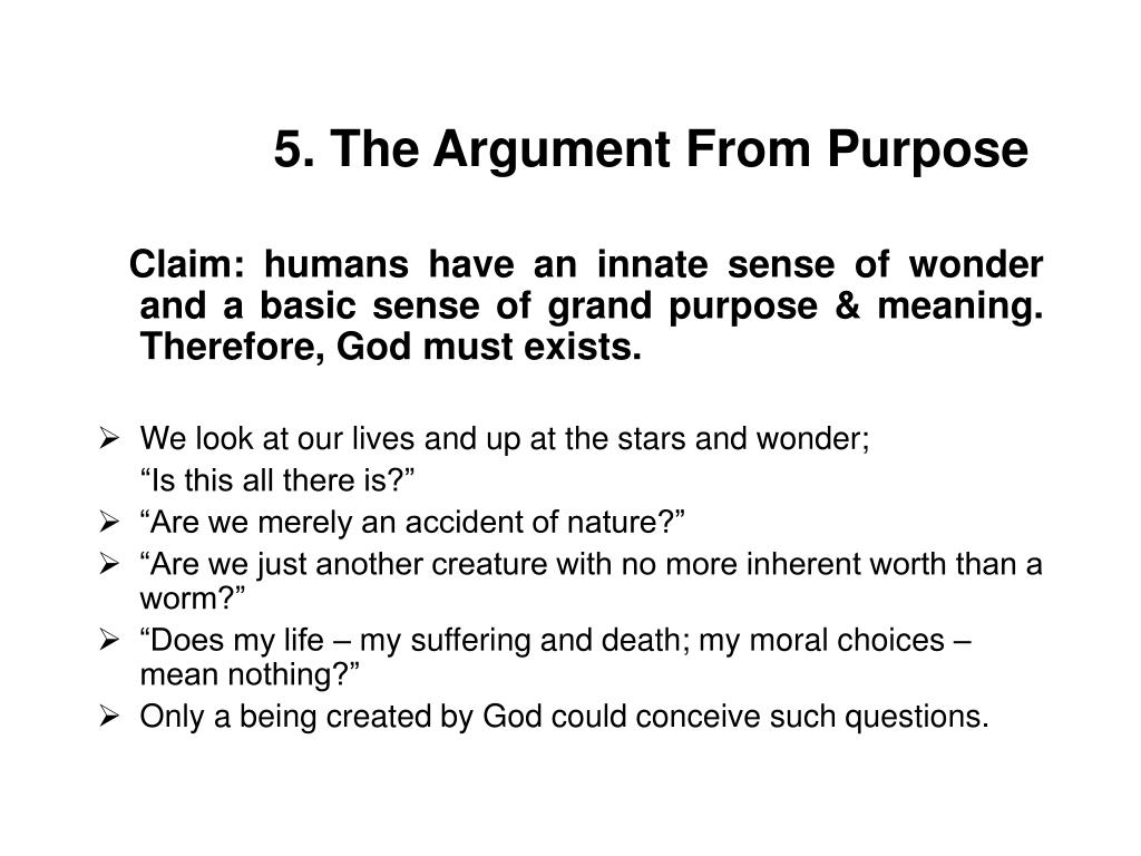 5. The Argument From Purpose