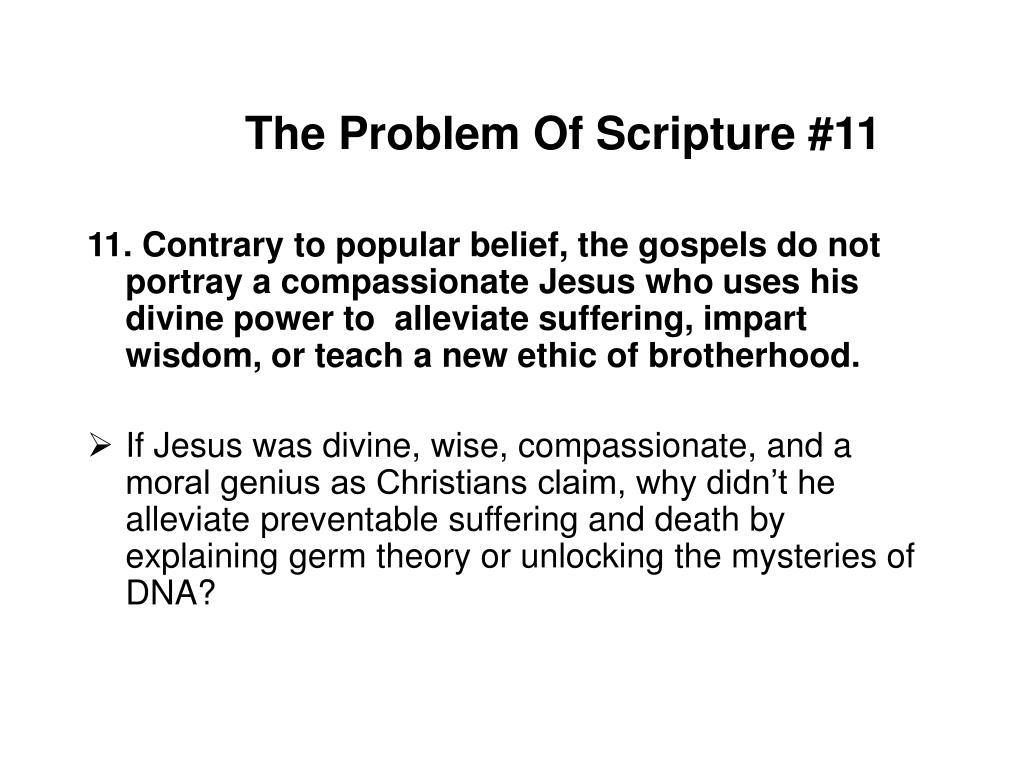 The Problem Of Scripture #11