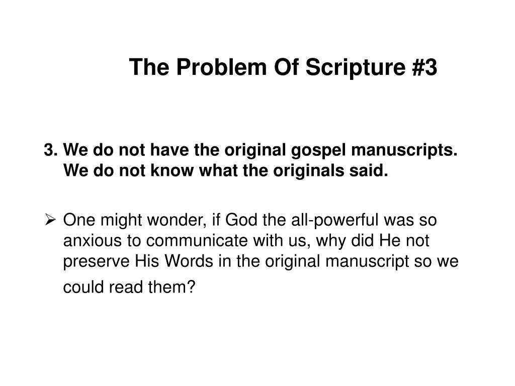The Problem Of Scripture #3