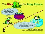 the kiss of the frog prince