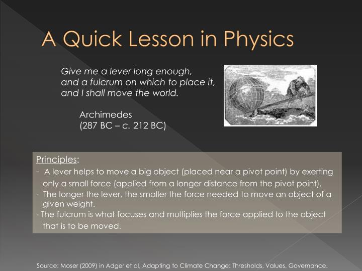 A quick lesson in physics