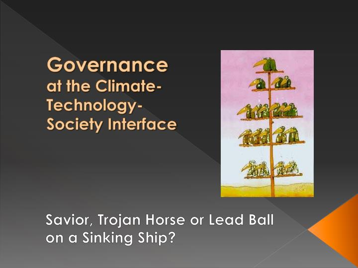 Governance at the climate technology society interface