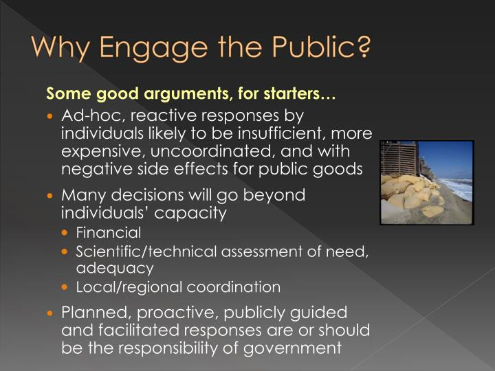 Why Engage the Public?
