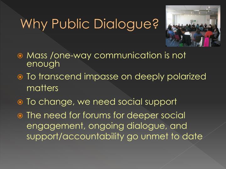 Why Public Dialogue?