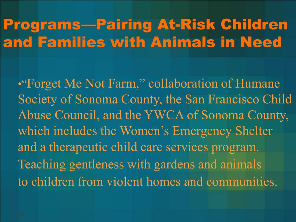Programs—Pairing At-Risk Children and Families with Animals in Need