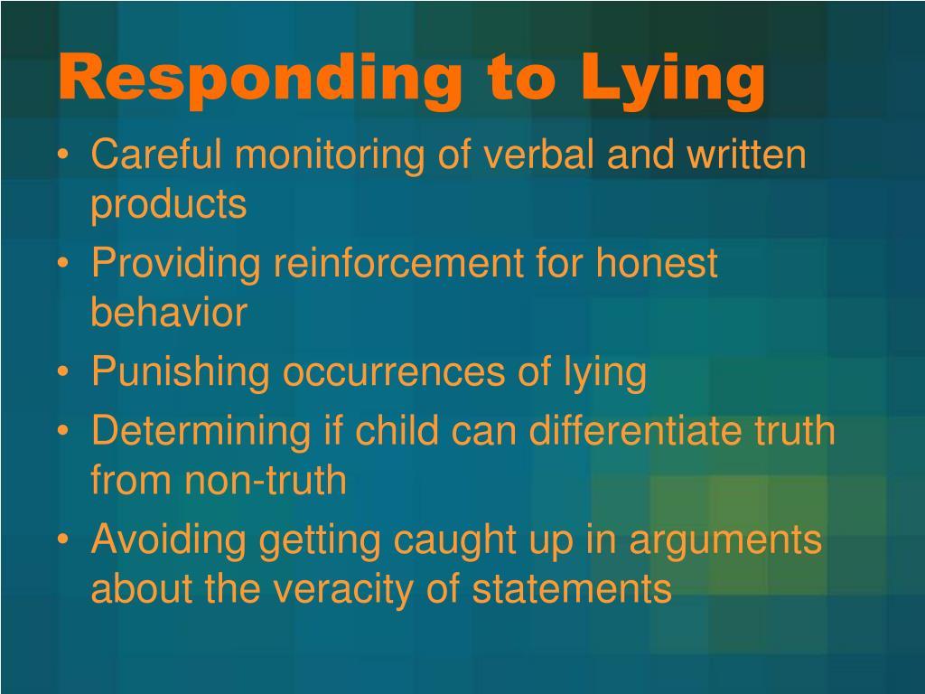 Responding to Lying