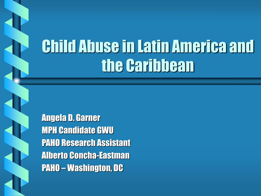 child abuse in latin america and the caribbean l.