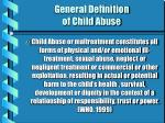 general definition of child abuse