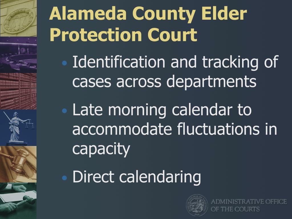 Alameda County Elder Protection Court