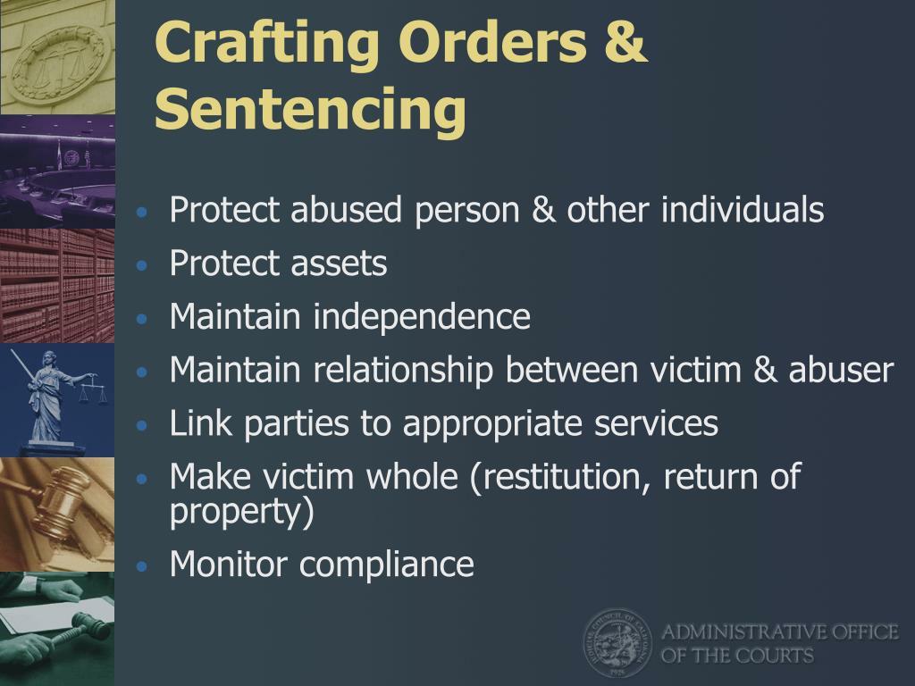 Crafting Orders & Sentencing