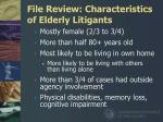 file review characteristics of elderly litigants