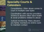 specialty courts calendars