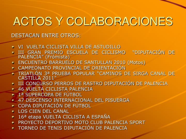 ACTOS Y COLABORACIONES