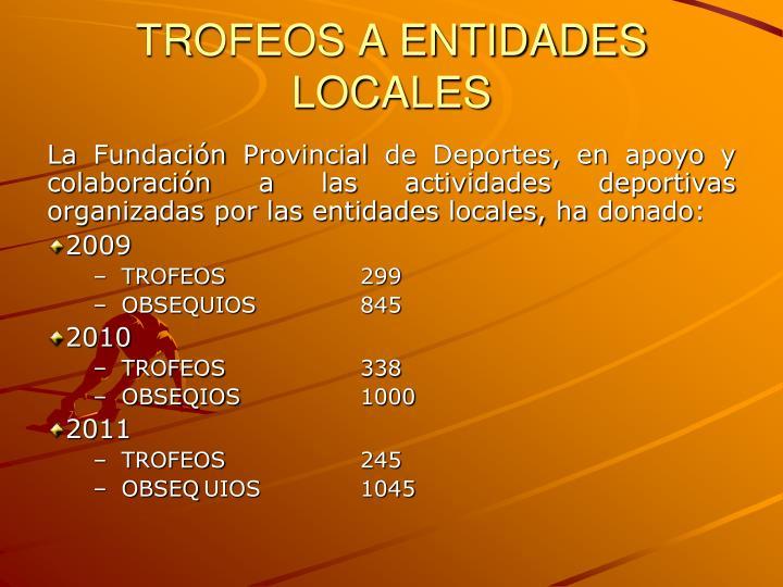 TROFEOS A ENTIDADES LOCALES
