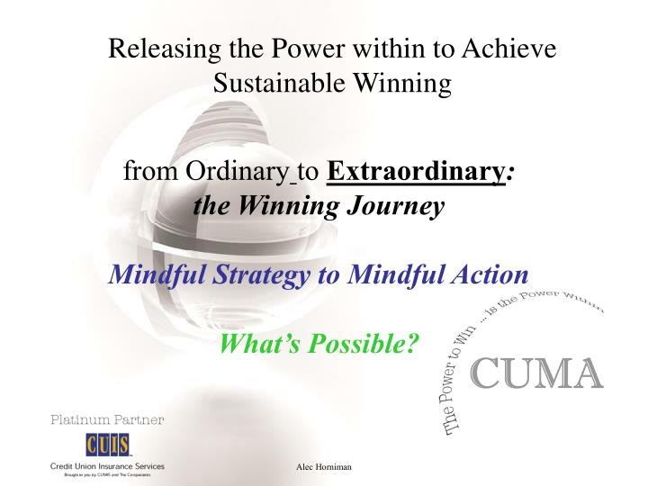 Releasing the power within to achieve sustainable winning