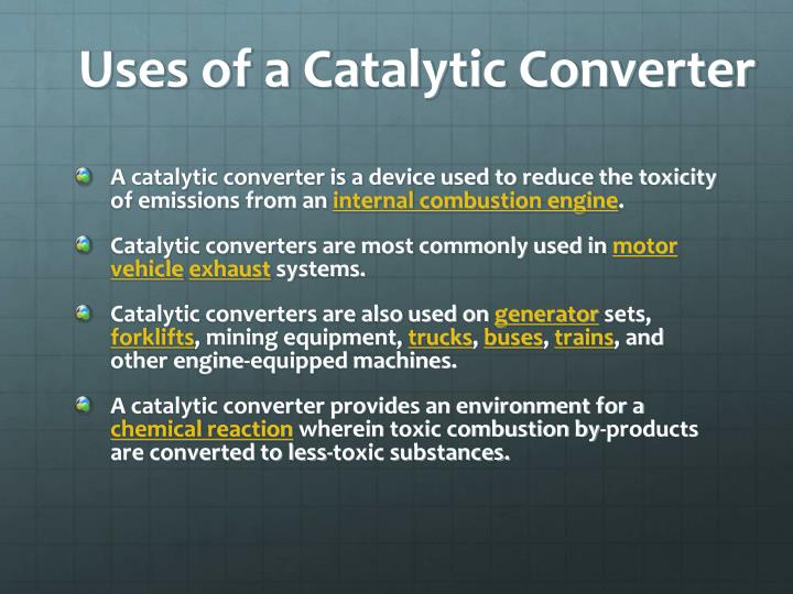 Uses of a catalytic converter