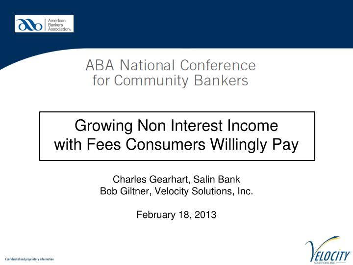 growing non interest income with fees consumers willingly pay n.