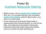 power by kushitani motocycle clothing
