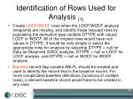 identification of rows used for analysis 1