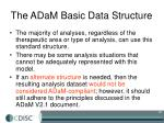 the adam basic data structure1