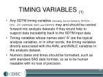 timing variables 1