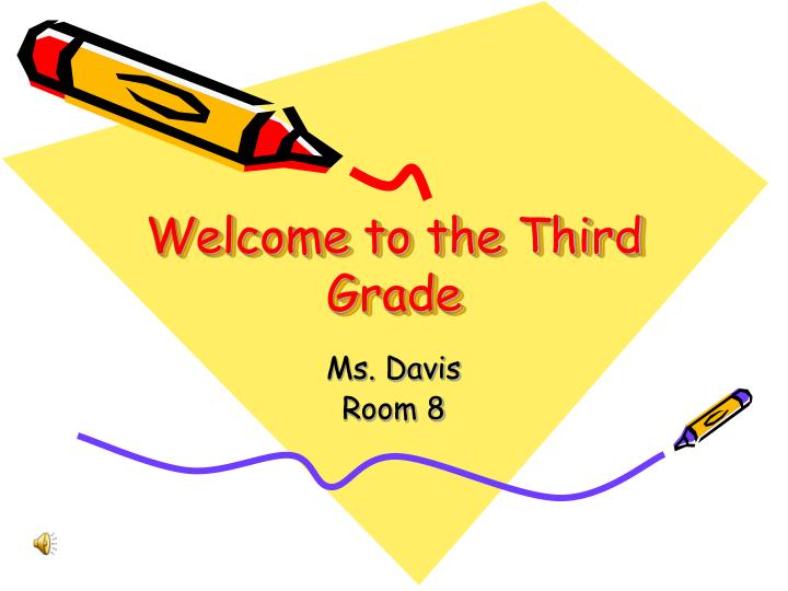 welcome to the third grade n.