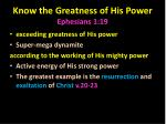 know the greatness of his power ephesians 1 19