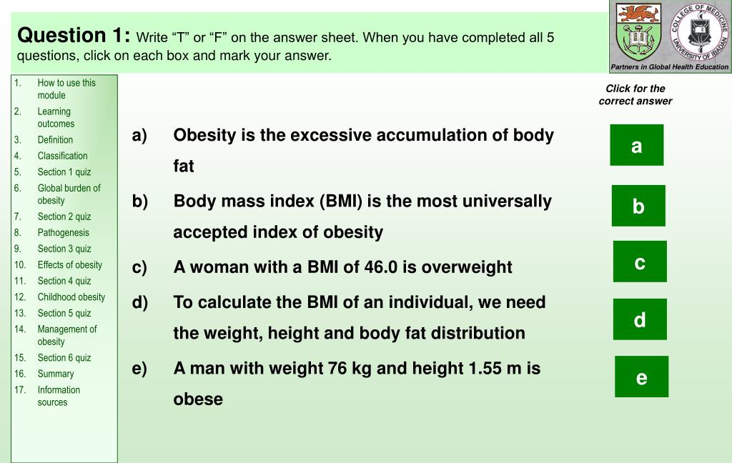 Obesity is the excessive accumulation of body fat