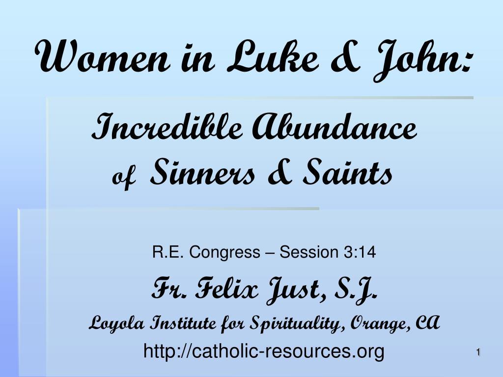 women in luke john incredible abundance of sinners saints l.