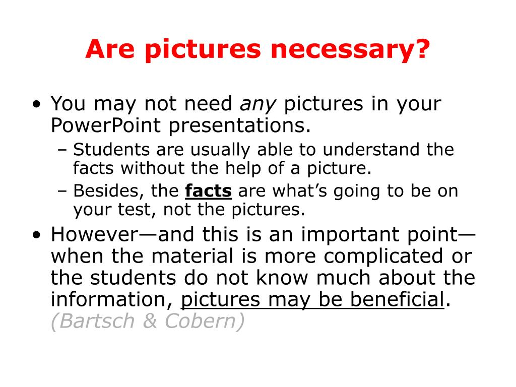 Are pictures necessary?