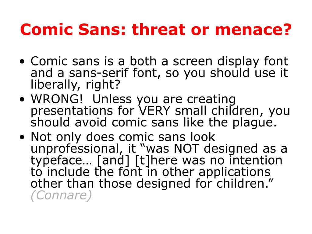 Comic Sans: threat or menace?