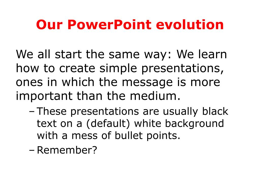 Our PowerPoint evolution