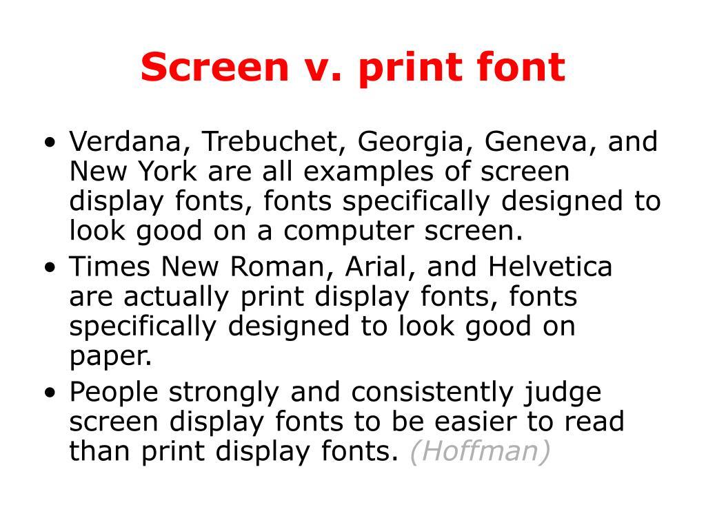 Screen v. print font