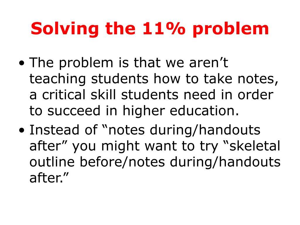 Solving the 11% problem