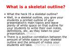 what is a skeletal outline