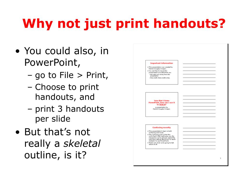 Why not just print handouts?
