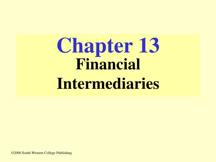 Chapter 13 financial intermediaries