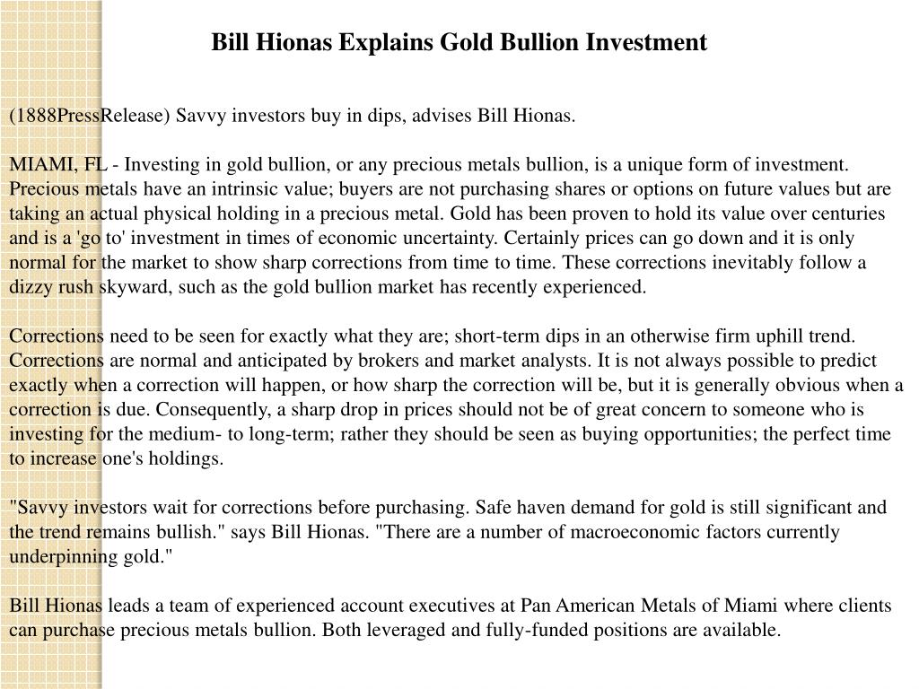 Bill Hionas Explains Gold Bullion Investment