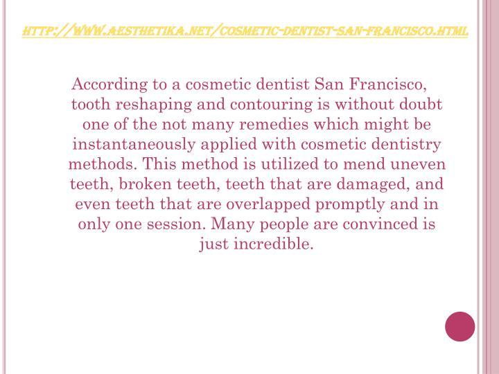 Http www aesthetika net cosmetic dentist san francisco html