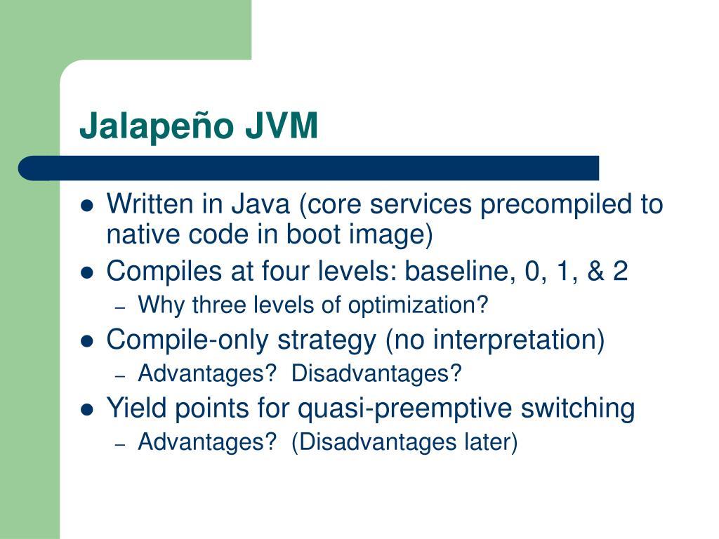 Jalapeño JVM